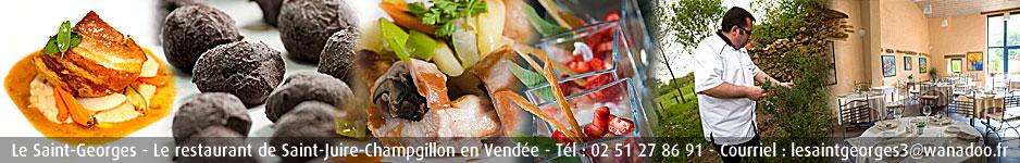 Restaurant St Georges, St Juire Champgillon